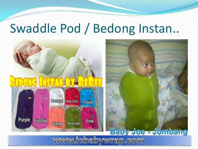 Swaddle Pod / Bedong Instan..