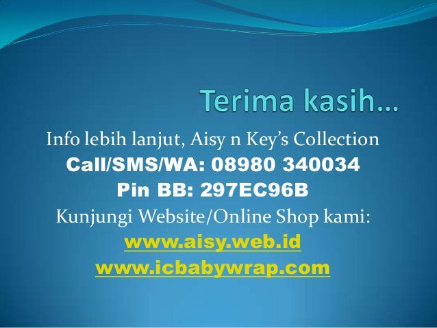 Info lebih lanjut, Aisy n Key's Collection Call/SMS/WA: 08980 340034 Pin BB: 297EC96B Kunjungi Website/Online Shop kami: w...