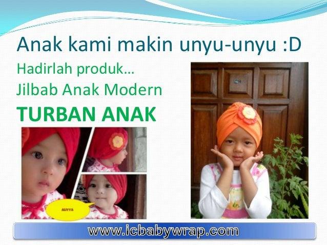 Anak kami makin unyu-unyu :D Hadirlah produk… Jilbab Anak Modern TURBAN ANAK