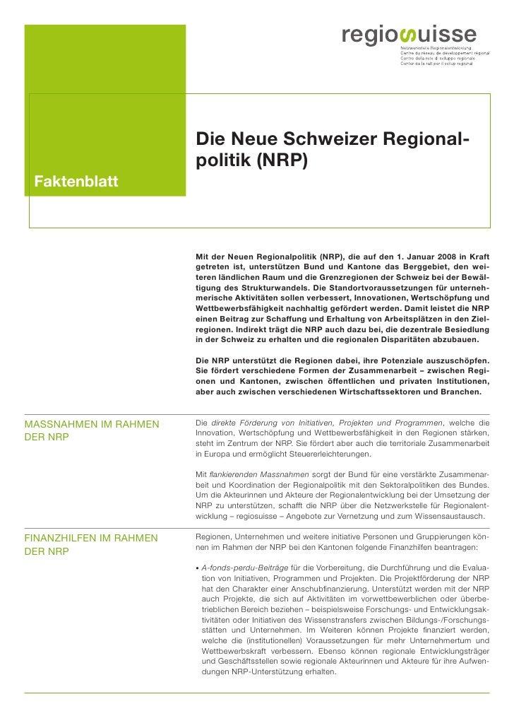 Die Neue Schweizer Regional-                         politik (NRP) Faktenblatt                         Mit der Neuen Regio...