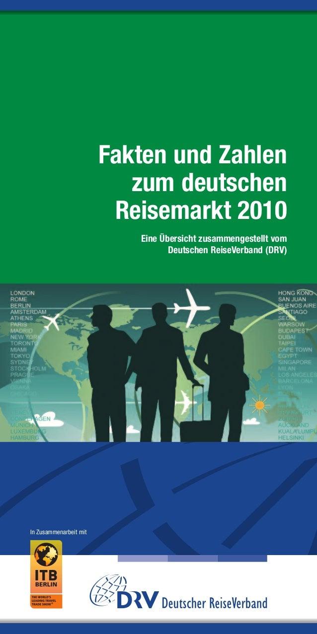 Fakten und Zahlen                           zum deutschen                         Reisemarkt 2010                         ...