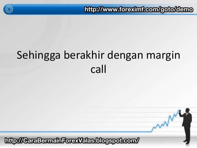 Cara menghitung margin call forex