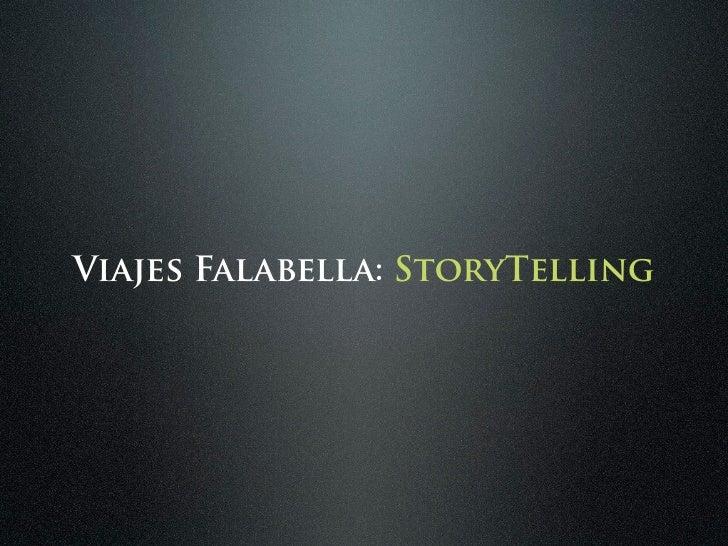 Viajes Falabella: StoryTelling