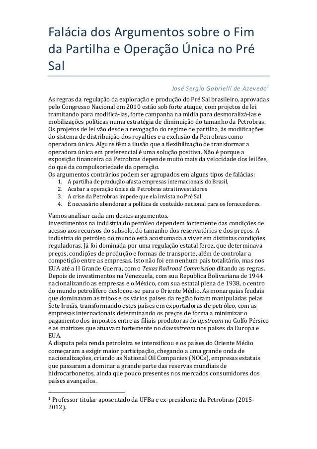 FaláciadosArgumentossobreoFim daPartilhaeOperaçãoÚnicanoPré Sal JoséSergioGabriellideAzevedo1  Asregra...