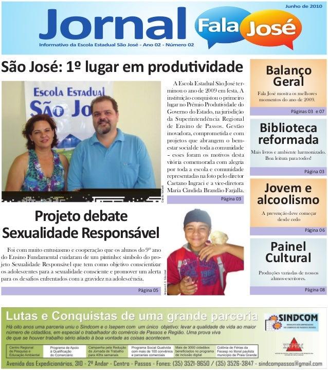 São José: 1º lugar em produ! vidade  Balanço  Geral  Fala José mostra os melhores  momentos do ano de 2009.  Biblioteca  r...