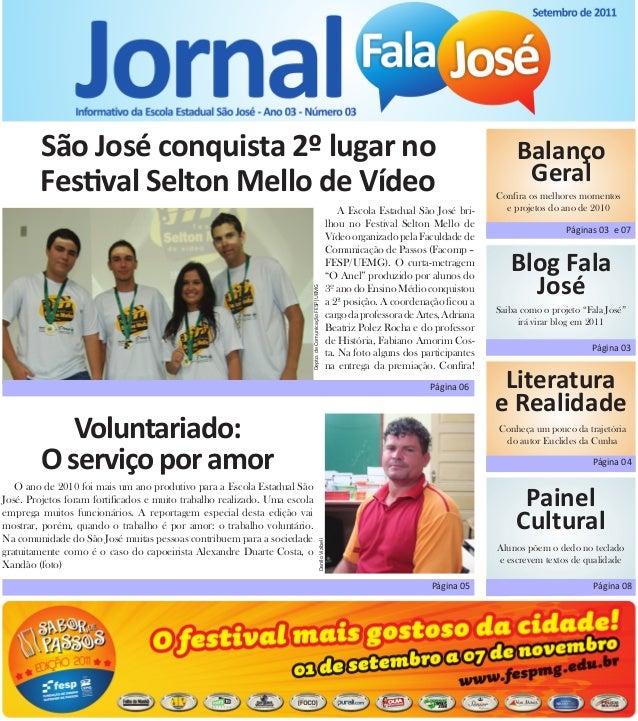 São José conquista 2º lugar no  Festival Selton Mello de Vídeo  Blog Fala José  Balanço  Geral  Confira os melhores moment...
