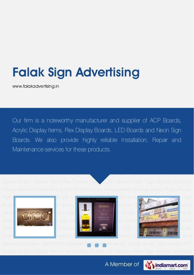 A Member ofFalak Sign Advertisingwww.falakadvertising.inACP Boards Acrylic Display Items Flex Display Boards LED Boards Ne...