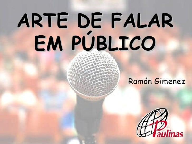 ARTE DE FALAR EM PÚBLICO Ramón Gimenez
