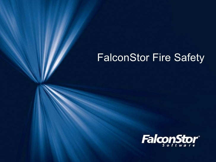 FalconStor Fire Safety
