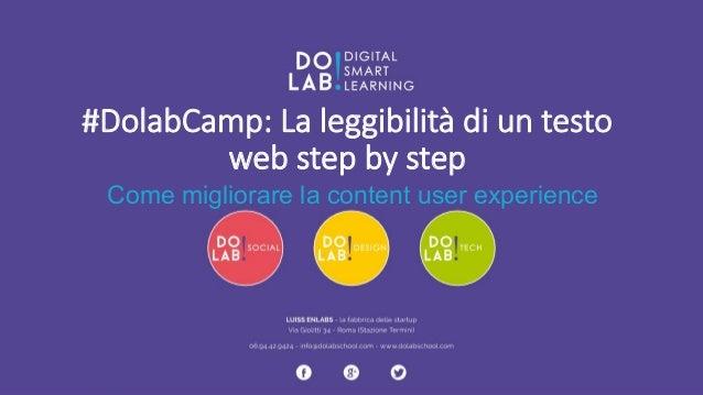 #DolabCamp: La leggibilità di un testo  web step by step  Come migliorare la content user experience