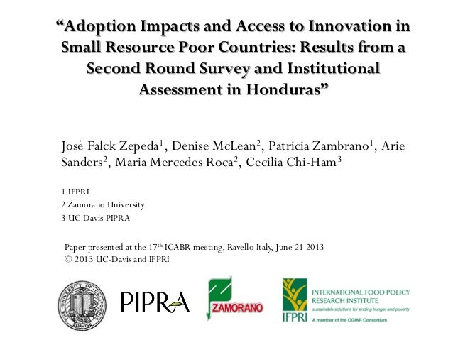 """""""Adoption Impacts and Access to Innovation inSmall Resource Poor Countries: Results from aSecond Round Survey and Institut..."""