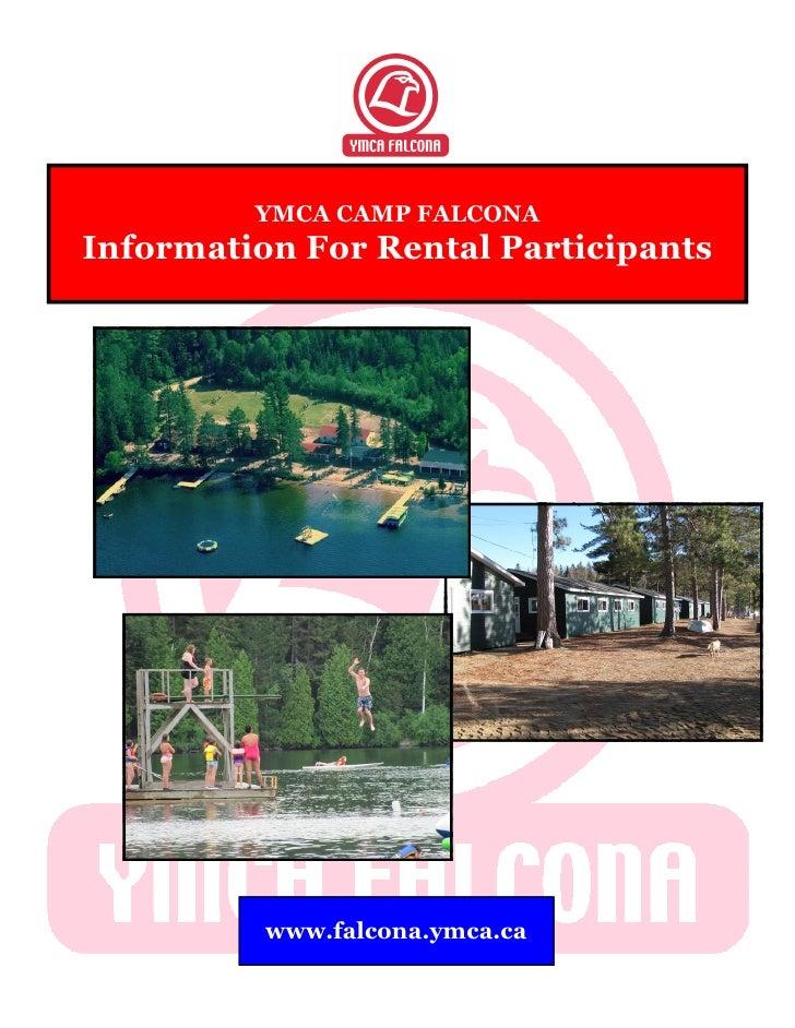 YMCA CAMP FALCONAInformation For Rental Participants          www.falcona.ymca.ca
