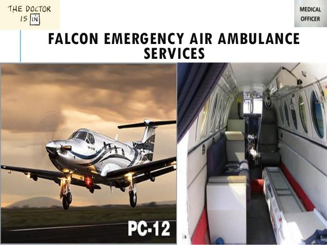 Falcon Emergency Greater Air Ambulance Services In