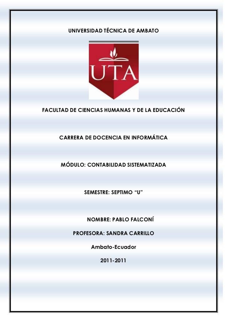 UNIVERSIDAD TÉCNICA DE AMBATOFACULTAD DE CIENCIAS HUMANAS Y DE LA EDUCACIÓN     CARRERA DE DOCENCIA EN INFORMÁTICA      MÓ...