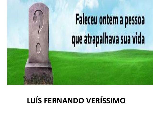 LUÍS FERNANDO VERÍSSIMO