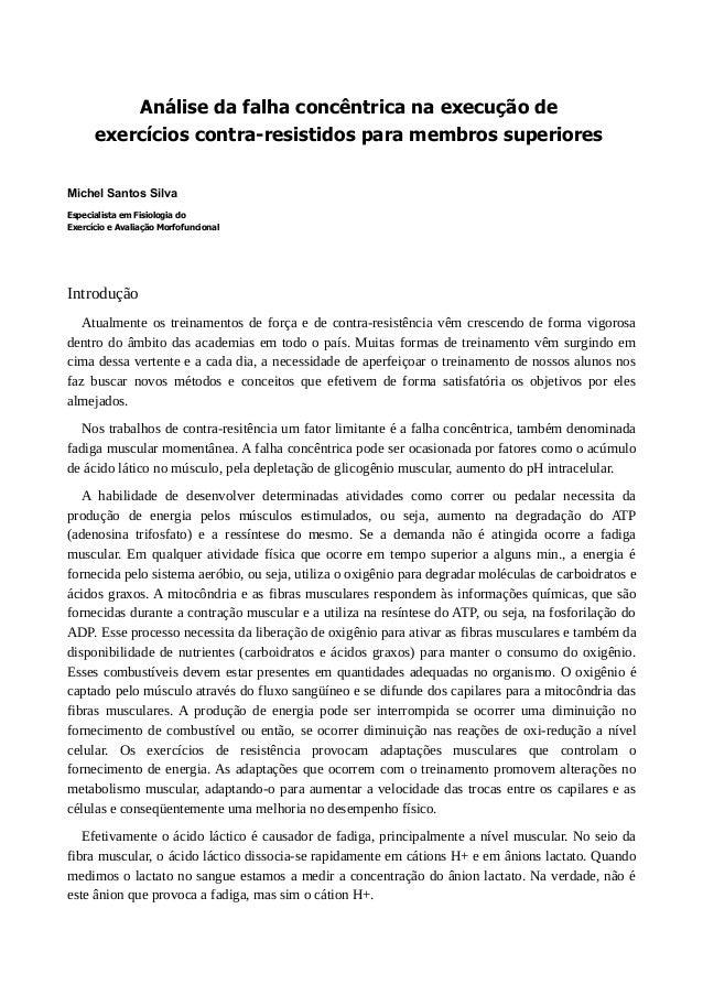 Análise da falha concêntrica na execução de  exercícios contra-resistidos para membros superiores  Michel Santos Silva  Es...