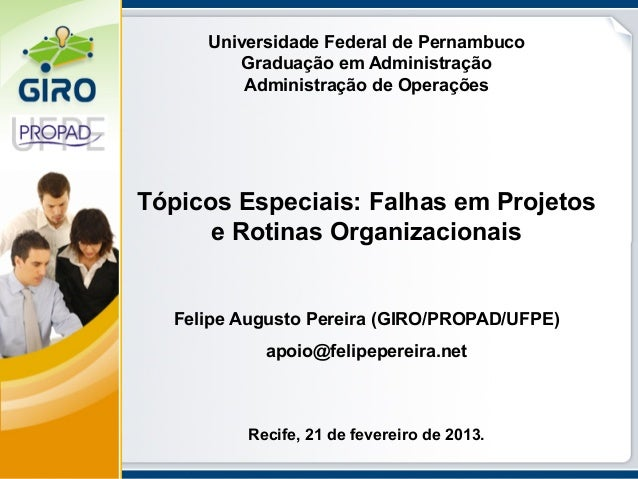 Universidade Federal de Pernambuco        Graduação em Administração         Administração de OperaçõesTópicos Especiais: ...