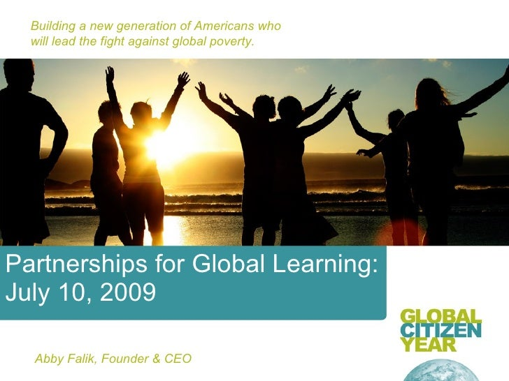 Building a new generation of Americans who   will lead the fight against global poverty.     Partnerships for Global Learn...