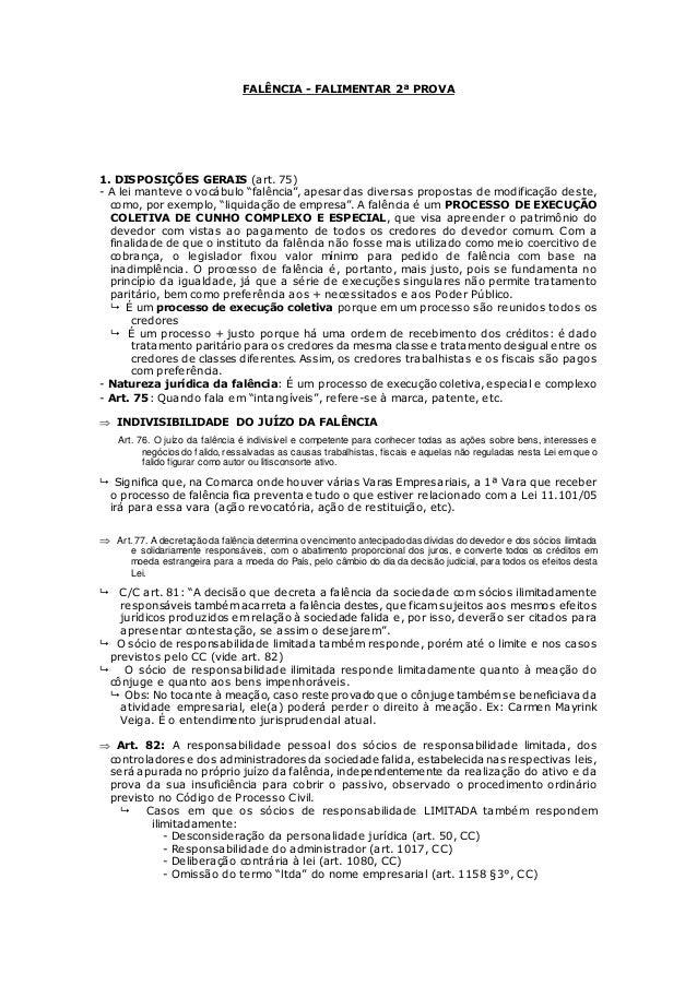 """FALÊNCIA - FALIMENTAR 2ª PROVA 1. DISPOSIÇÕES GERAIS (art. 75) - A lei manteve o vocábulo """"falência"""", apesar das diversas ..."""