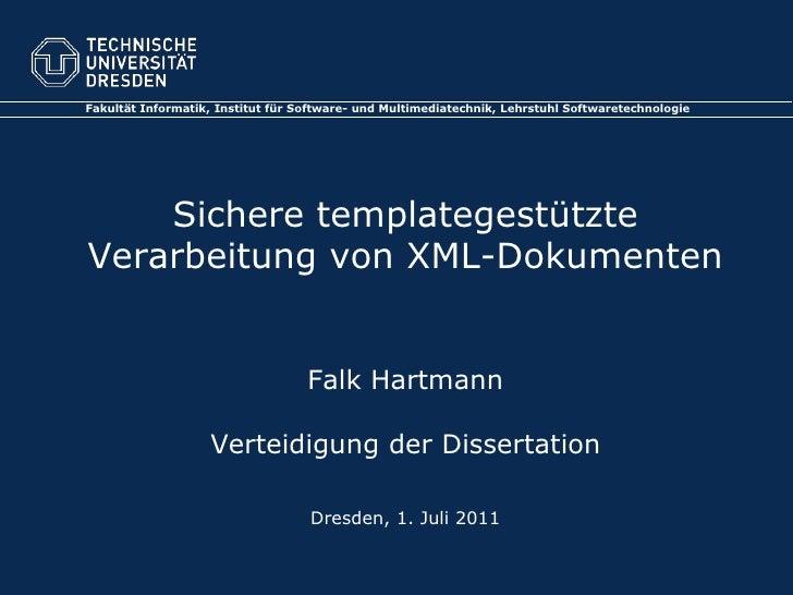 Fakultät Informatik, Institut für Software- und Multimediatechnik, Lehrstuhl Softwaretechnologie    Sichere templategestüt...