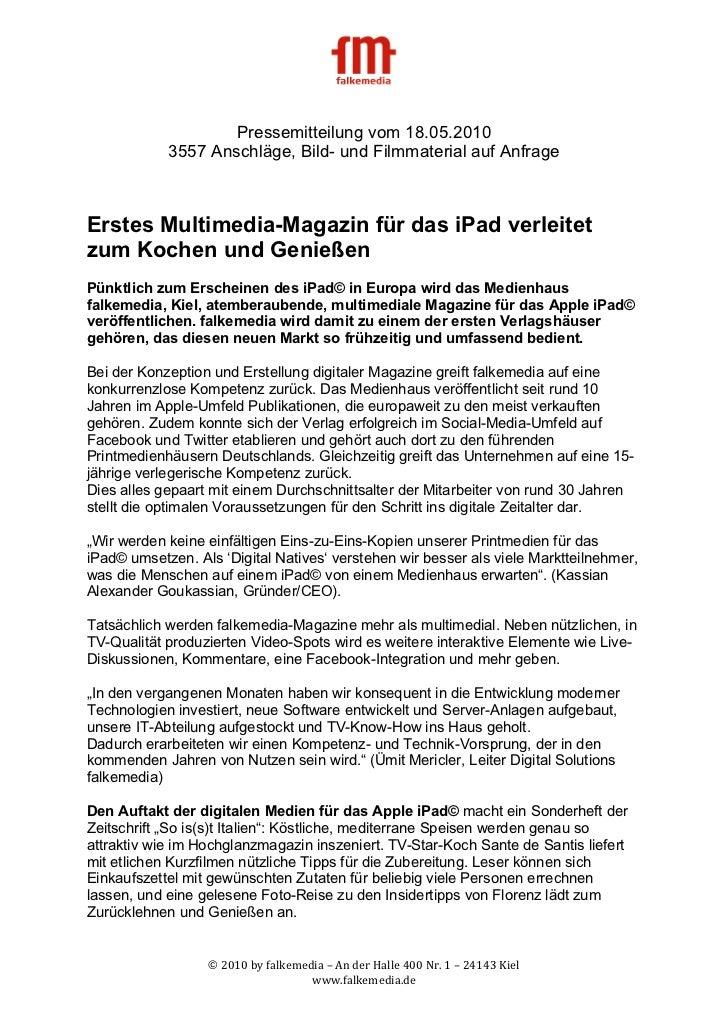 Pressemitteilung vom 18.05.2010            3557 Anschläge, Bild- und Filmmaterial auf AnfrageErstes M...