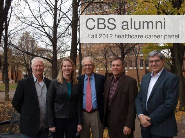 CBS alumniFall 2012 healthcare career panel