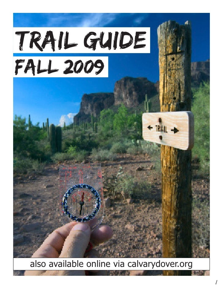 Trail Guide fall 2009     also also available onlinecalvarydover.org      available online via via calvarydover.org       ...