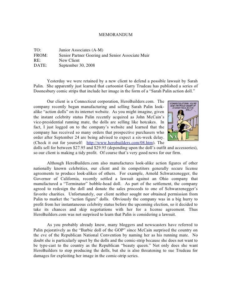 MEMORANDUMTO:           Junior Associates (A-M)FROM:         Senior Partner Goering and Senior Associate MuirRE:          ...