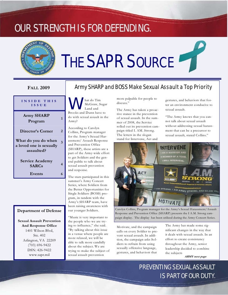 OUR STRENGTH IS FOR DEFENDING.                                THE SAPR SOURCE       FALL 2009                      Army SH...