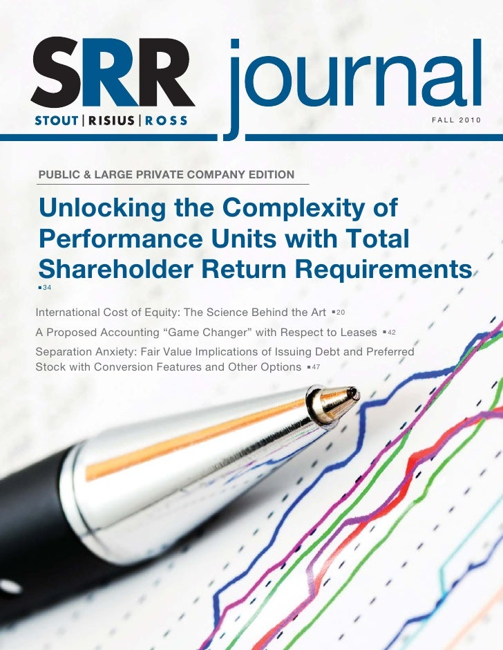 FALL 2010PUBLIC & LARGE PRIVATE COMPANY EDITIONUnlocking the Complexity ofPerformance Units with TotalShareholder Return R...