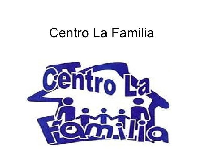 Centro La Familia
