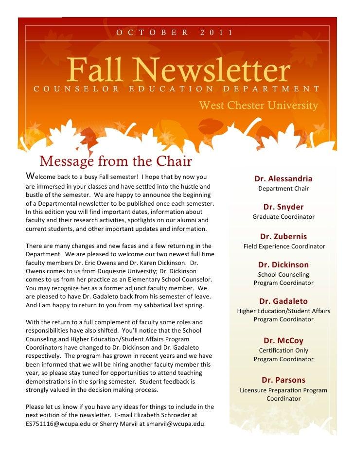 O C T O B E R                 2 0 1 1              Fall Newsletter  C O U N S E L O R                  E D U C A T I O N  ...