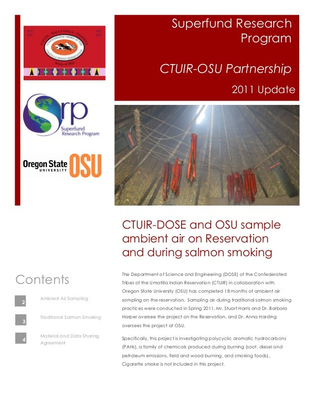 Superfund Research Program CTUIR-OSU Partnership 2011 Update The Department of Science and Engineering (DOSE) of the Confe...