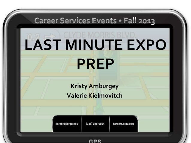 Industry/Career Expo • October 19  LAST MINUTE EXPO PREP Kristy Amburgey Valerie Kielmovitch