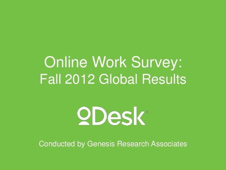 Online Work Survey:Fall 2012 Global ResultsConducted by Genesis Research Associates