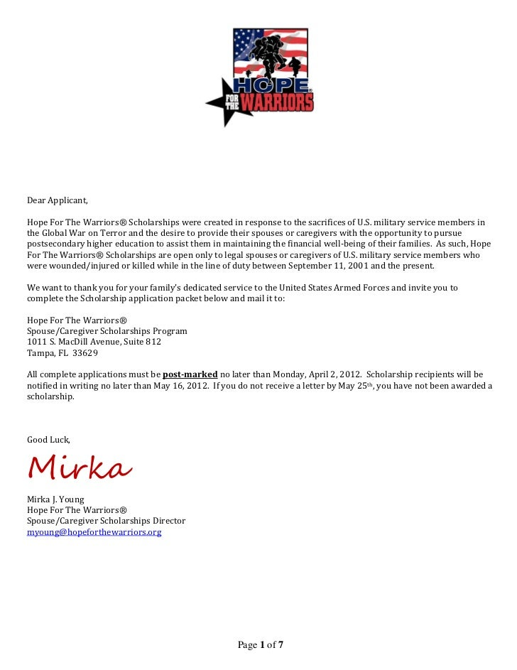 Dear Applicant,Hope For The Warriors® Scholarships were created in response to the sacrifices of U.S. military service mem...