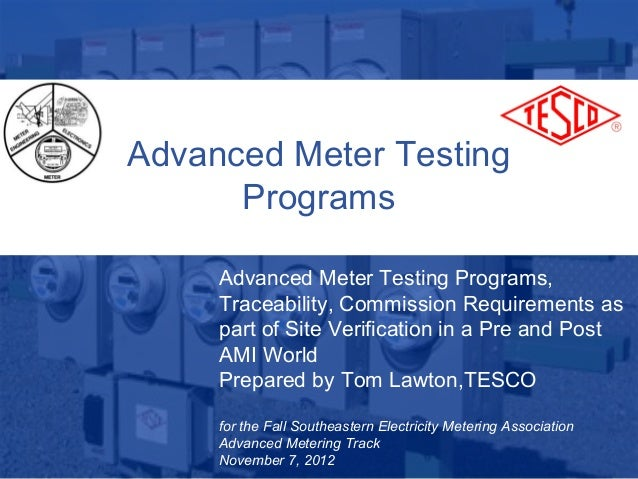 Advanced Meter Testing                   Programs                  Advanced Meter Testing Programs,                  Trace...
