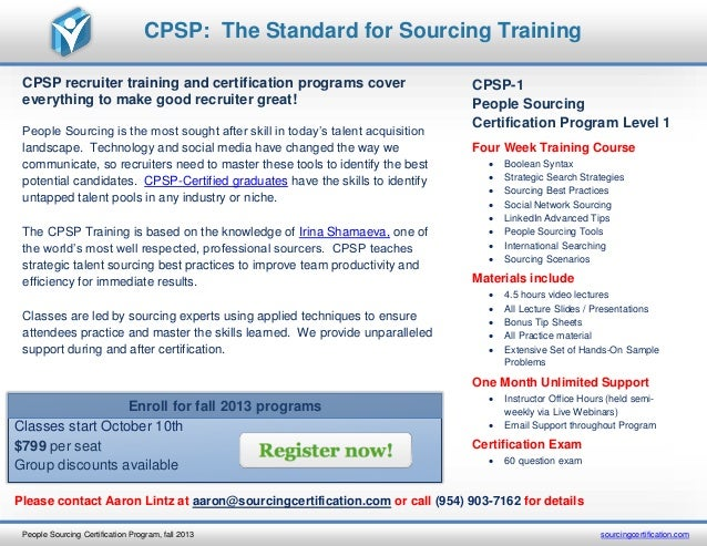 CPSP recruiter training and certification programs cover everything to make good recruiter great! People Sourcing is the m...