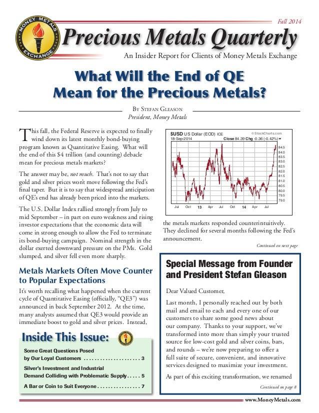 MONEY METALS            EGNAHCXE                Precious Metals Quarterly  Fall 2014  An Insider Report for Cl...