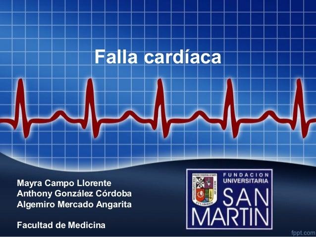 Falla cardíacaMayra Campo LlorenteAnthony González CórdobaAlgemiro Mercado AngaritaFacultad de Medicina