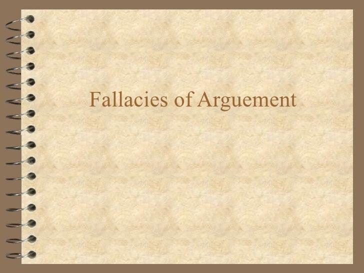 Fallacies of Arguement