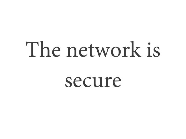 The network is    secure