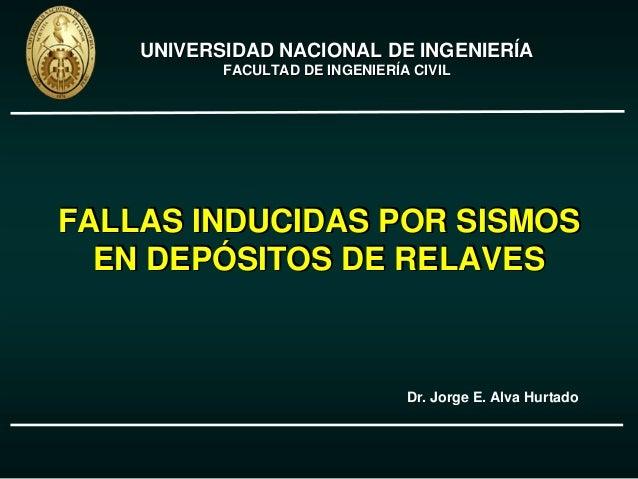 FALLAS INDUCIDAS POR SISMOS EN DEPÓSITOS DE RELAVES FALLAS INDUCIDAS POR SISMOSFALLAS INDUCIDAS POR SISMOS EN DEPEN DEPÓÓS...