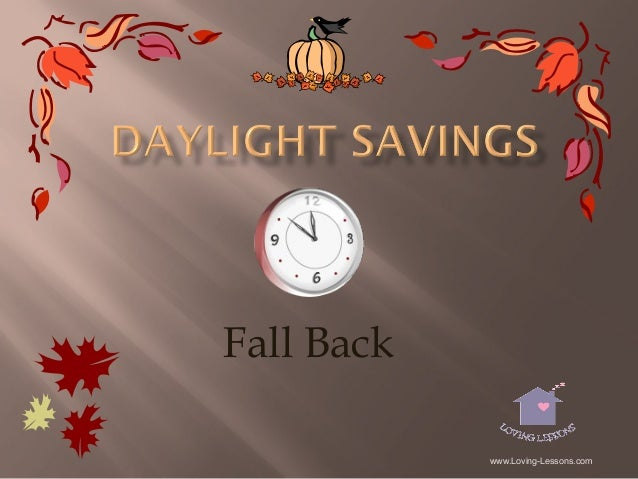 Fall Back www.Loving-Lessons.com
