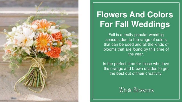 Choose amazing flowers for your Fall Wedding Centerpieces