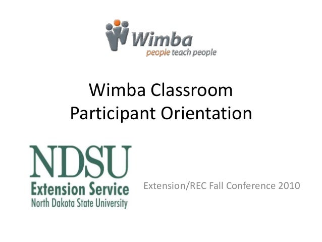 Wimba Classroom Participant Orientation Extension/REC Fall Conference 2010