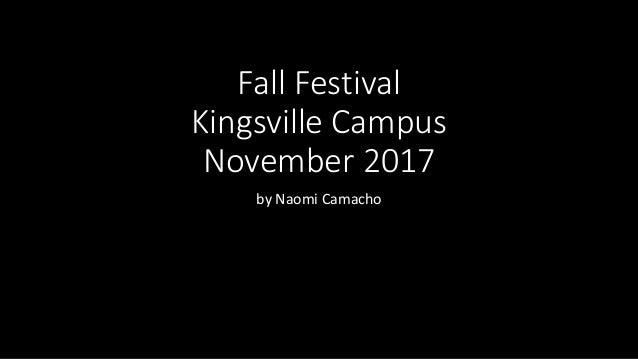 Fall Festival Kingsville Campus November 2017 by Naomi Camacho