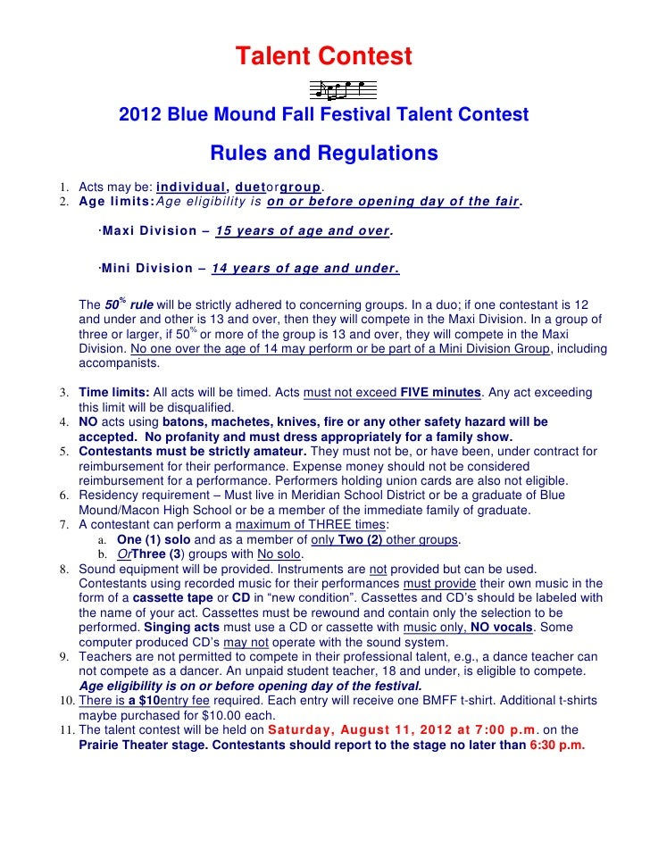 Talent Contest          2012 Blue Mound Fall Festival Talent Contest                           Rules and Regulations1. Act...