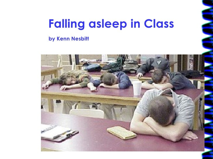 Falling asleep in Class by Kenn Nesbitt