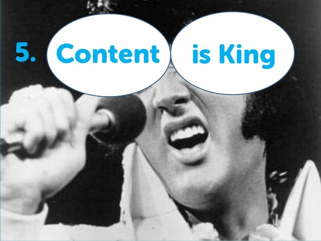 Content is King5.